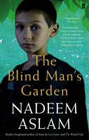 Cover for The Blind Man's Garden by Nadeem Aslam