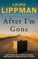 Cover for After I'm Gone by Laura Lippman