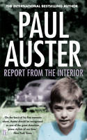 Cover for Report from the Interior by Paul Auster