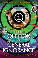Cover for QI: The Third Book of General Ignorance by John Lloyd, John Mitchinson, James Harkin, Andrew Hunter Murray
