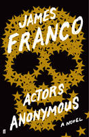 Cover for Actors Anonymous by James Franco