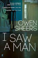 Cover for I Saw a Man by Owen Sheers