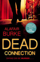 Cover for Dead Connection An Ellie Hatcher Novel by Alafair Burke