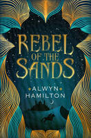 Cover for Rebel of the Sands by Alwyn Hamilton