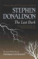 Cover for The Last Dark by Stephen Donaldson