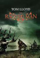 Cover for The Twilight Reign: The Ragged Man by Tom Lloyd