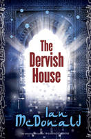 Cover for The Dervish House by Ian Mcdonald