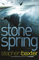 Cover for Stone Spring by Stephen Baxter