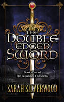 The Double-edged Sword by Sarah Silverwood