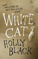 Cover for The White Cat by Holly Black