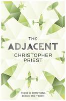 Cover for The Adjacent by Christopher Priest