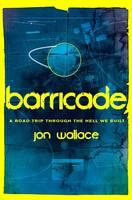 Cover for Barricade by Jon Wallace