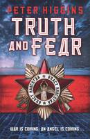 Cover for Truth and Fear by Peter Higgins