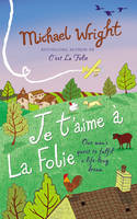 Cover for Je t'aime a La Folie by Michael Wright