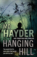 Cover for Hanging Hill by Mo Hayder
