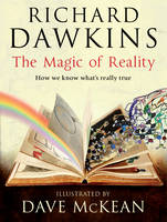 Cover for The Magic of Reality : How We Know What's Really True by Richard Dawkins