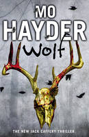 Cover for Wolf Jack Caffery Series 7 by Mo Hayder