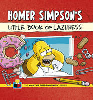 Cover for Homer Simpson's Little Book of Laziness by Matt Groening