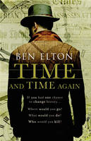 Cover for Time and Time Again by Ben Elton