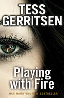 Cover for Playing with Fire by Tess Gerritsen