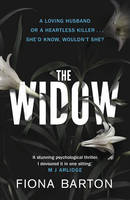 Cover for The Widow by Fiona Barton