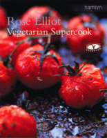 Vegetarian Supercook by Rose Elliot
