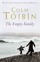 Cover for The Empty Family Stories by Colm Toibin