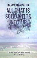 Cover for All That is Solid Melts into Air by Darragh McKeon