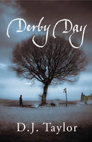 Derby Day by D. J. Taylor