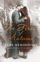 Cover for The Fires of Autumn by Irene Nemirovsky