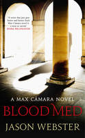 Cover for Blood Med (Max Camara 4) by Jason Webster