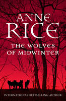 Cover for The Wolves of Mid-winter by Anne Rice