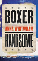 Cover for Boxer Handsome by Anna Whitwham