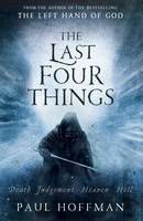 Cover for The Last Four Things by Paul Hoffman