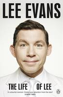 Cover for The Life of Lee by Lee Evans