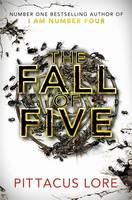 Cover for The Fall of Five by Pittacus Lore