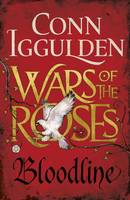 Cover for Wars of the Roses: Bloodline by Conn Iggulden