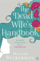 Cover for The Dead Wife's Handbook by Hannah Beckerman