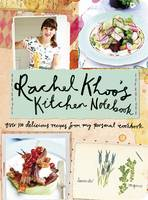 Cover for Rachel Khoo's Kitchen Notebook by Rachel Khoo