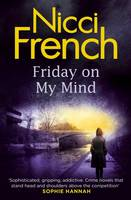 Cover for Friday on My Mind by Nicci French