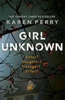 Cover for Girl Unknown by Karen Perry