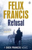 Cover for Refusal by Felix Francis