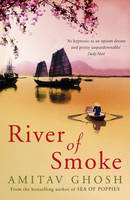 Cover for River of Smoke by Amitav Ghosh