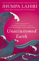 Cover for Unaccustomed Earth by Jhumpa Lahiri