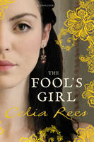 Cover for The Fool's Girl by Celia Rees