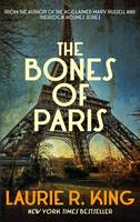 Cover for The Bones of Paris by Laurie R. King