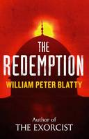 Cover for The Redemption From the Author of The Exorcist by William Peter Blatty