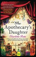 Cover for The Apothecary's Daughter by Charlotte Betts