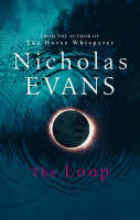 Cover for The Loop by Nicholas Evans