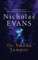 Cover for The Smoke Jumper by Nicholas Evans